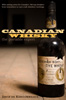 Canadian Whisky: The Portable Expert