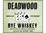 Deadwood American Rye Whiskey